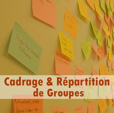 Cadrage & Réparation de Groupes